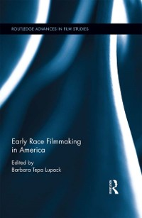 Cover Early Race Filmmaking in America