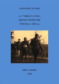 """Cover La 7^Brigata nera """"Bruno Ponzecchi"""" Vercelli - Biella"""