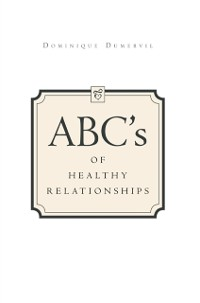 Cover Abcs of Healthy Relationships