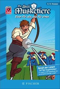 Cover Helden-Abenteuer: Die drei Musketiere – Einer für alle, alle für einen