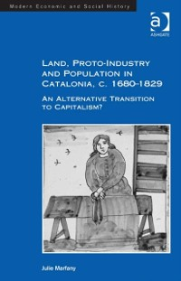 Cover Land, Proto-Industry and Population in Catalonia, c. 1680-1829