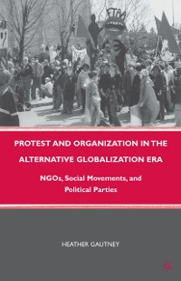 Cover Protest and Organization in the Alternative Globalization Era