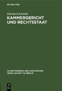 Cover Kammergericht und Rechtsstaat