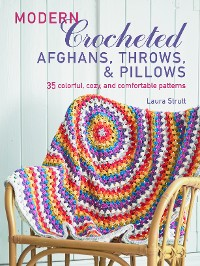 Cover Modern Crocheted Afghans, Throws, and Pillows (US)