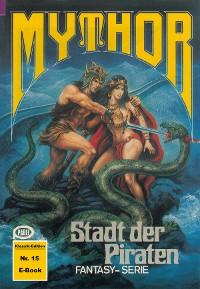 Cover Mythor 15: Stadt der Piraten