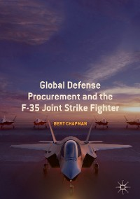 Cover Global Defense Procurement and the F-35 Joint Strike Fighter