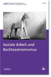 Cover Soziale Arbeit und Rechtsextremismus