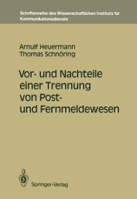 Cover Vor- und Nachteile einer Trennung von Post- und Fernmeldewesen
