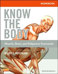 Cover Workbook for Know the Body: Muscle, Bone, and Palpation Essentials - E-Book