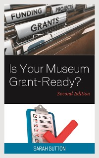 Cover Is Your Museum Grant-Ready?