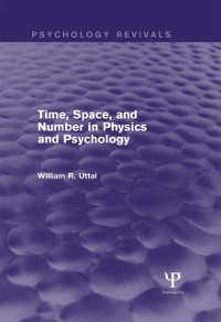 Cover Time, Space, and Number in Physics and Psychology (Psychology Revivals)