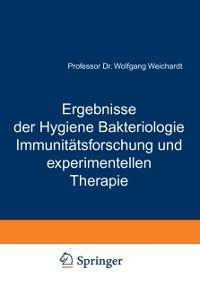 Cover Ergebnisse der Hygiene Bakteriologie Immunitatsforschung und experimentellen Therapie