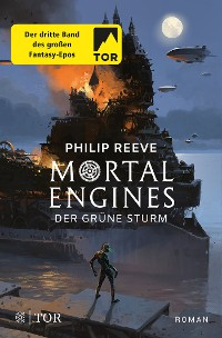Cover Mortal Engines - Der Grüne Sturm