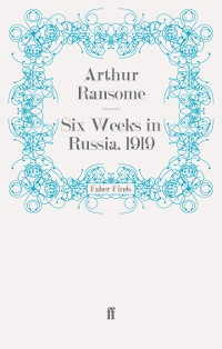 Cover Six Weeks in Russia, 1919