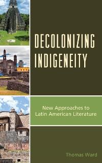 Cover Decolonizing Indigeneity
