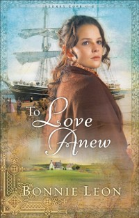Cover To Love Anew (Sydney Cove Book #1)