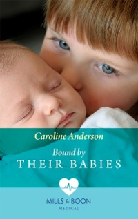 Cover Bound By Their Babies (Mills & Boon Medical) (Yoxburgh Park Hospital)