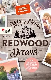 Cover Redwood Dreams – Es beginnt mit einem Lächeln