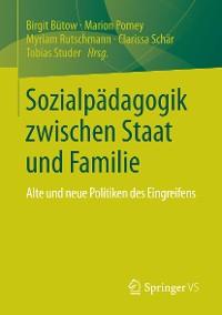 Cover Sozialpädagogik zwischen Staat und Familie
