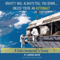 Cover Gravity Will Always Pull You Down...