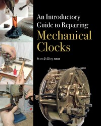 Cover Introductory Guide to Repairing Mechanical Clocks