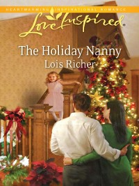 Cover Holiday Nanny (Mills & Boon Love Inspired) (Love For All Seasons, Book 1)