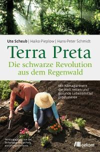 Cover Terra Preta. Die schwarze Revolution aus dem Regenwald