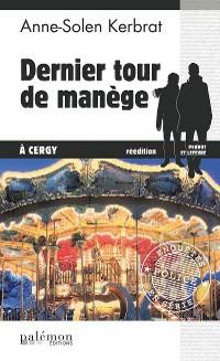 Cover Dernier tour de manège à Cergy