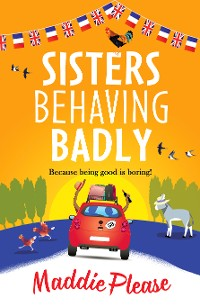 Cover Sisters Behaving Badly
