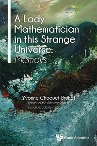 Cover A Lady Mathematician in this Strange Universe: Memoirs