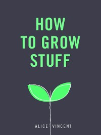 Cover How to Grow Stuff