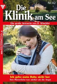 Cover Die Klinik am See 42 – Arztroman