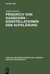 Cover Friedrich von Hagedorn - Konstellationen der Aufklärung