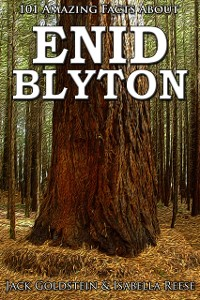 Cover 101 Amazing Facts about Enid Blyton