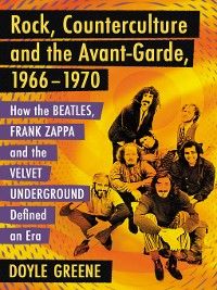 Cover Rock, Counterculture and the Avant-Garde, 1966-1970