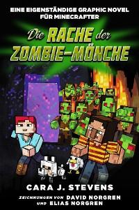 Cover Die Rache der Zombie-Mönche - Graphic Novel für Minecrafter