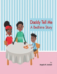 Cover Daddy Tell Me a Bedtime Story
