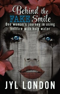 Cover Behind the FAKE Smile