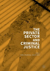 Cover The Private Sector and Criminal Justice