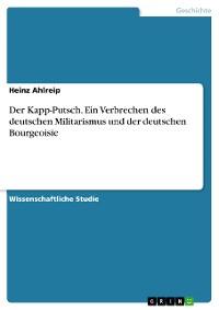Cover Der Kapp-Putsch. Ein Verbrechen des deutschen Militarismus und der deutschen Bourgeoisie
