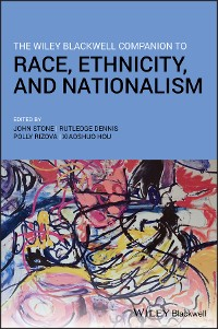Cover The Wiley Blackwell Companion to Race, Ethnicity, and Nationalism