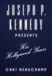 Cover Joseph P. Kennedy Presents