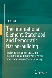 Cover The International Element, Statehood and Democratic Nation-building