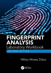 Cover Fingerprint Analysis Laboratory Workbook, Second Edition