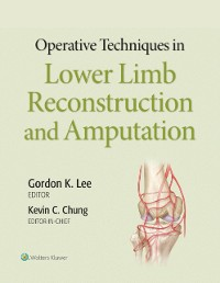 Cover Operative Techniques in Lower Limb Reconstruction and Amputation