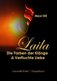 Cover Laila - Die Farben der Klänge & Verfluchte Liebe