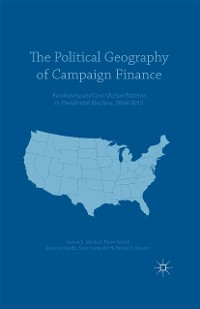 Cover The Political Geography of Campaign Finance