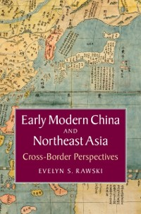 Cover Early Modern China and Northeast Asia