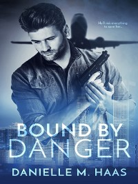 Cover Bound by Danger