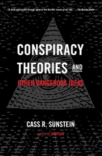 Cover Conspiracy Theories and Other Dangerous Ideas